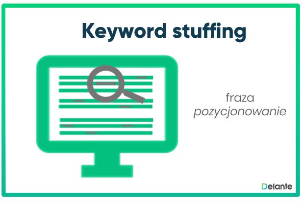 Czym jest Keyword stuffing - definicja