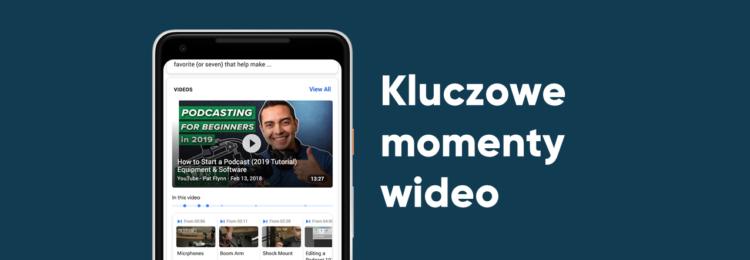 Google testuje nowość – wyszukiwanie kluczowych momentów w wideo