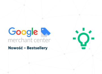 Raport o bestsellerach - nowość w Google Merchant Center