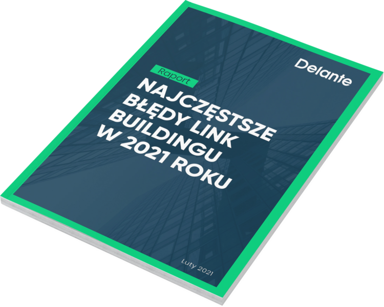 błędy link buildingu 2021 raport