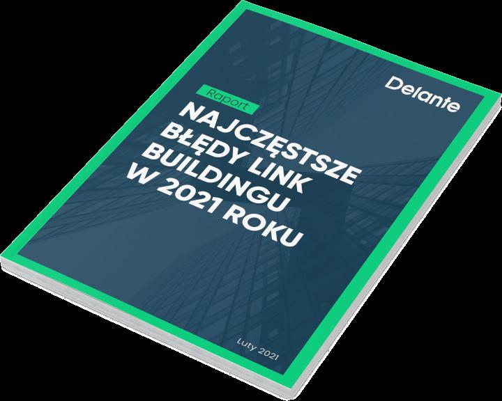 Najczęstsze błędy w link buildinguw 2021 roku